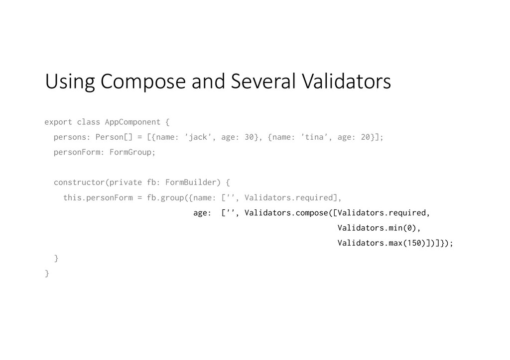 Using Compose and Several Validators export cla...