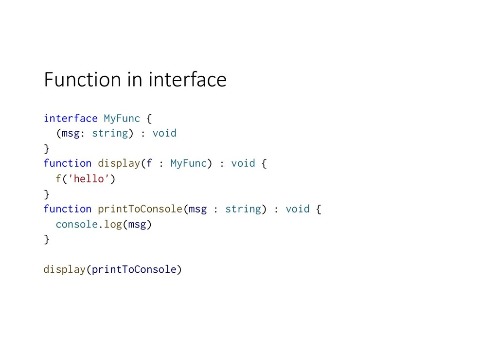 Function in interface interface MyFunc { (msg: ...
