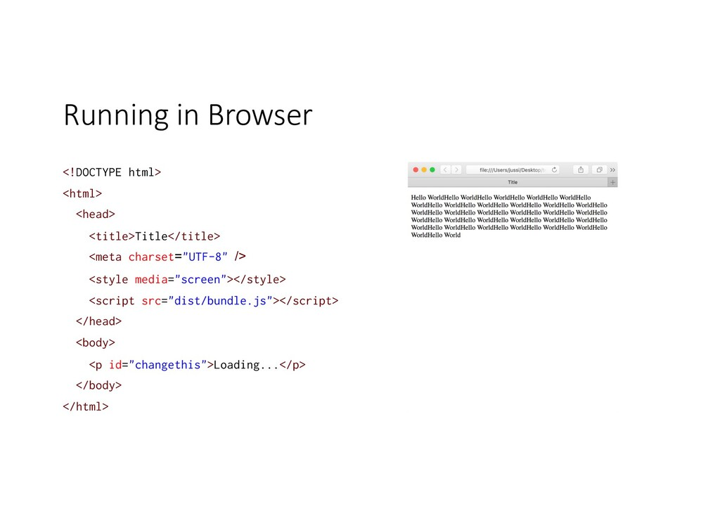 Running in Browser <!DOCTYPE html> <html> <head...