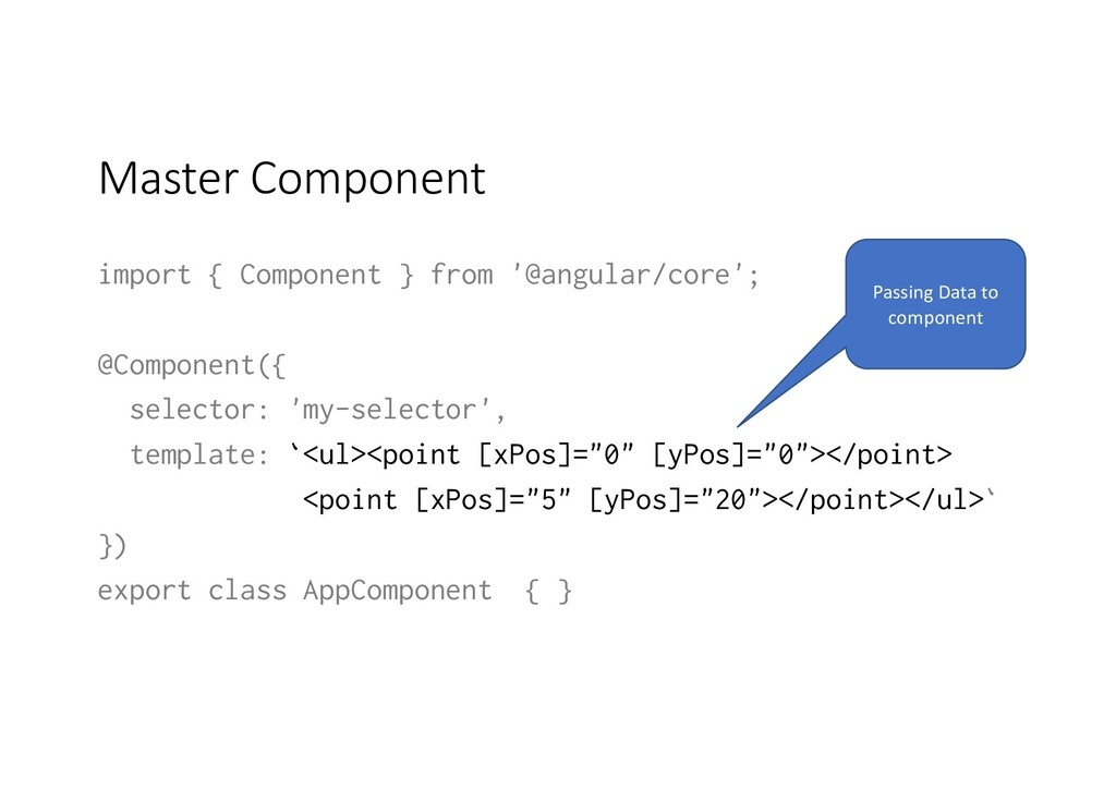 Master Component import { Component } from '@an...