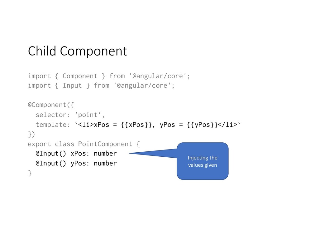 Child Component import { Component } from '@ang...