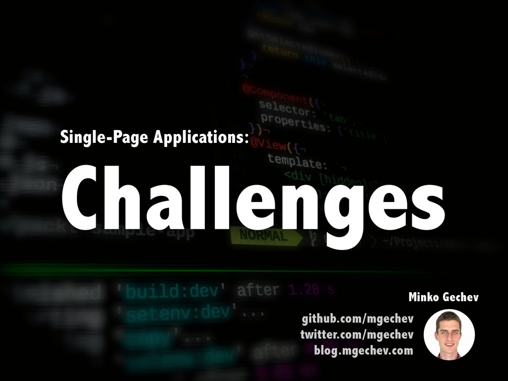 Single-Page Applications: Challenges Minko Gech...