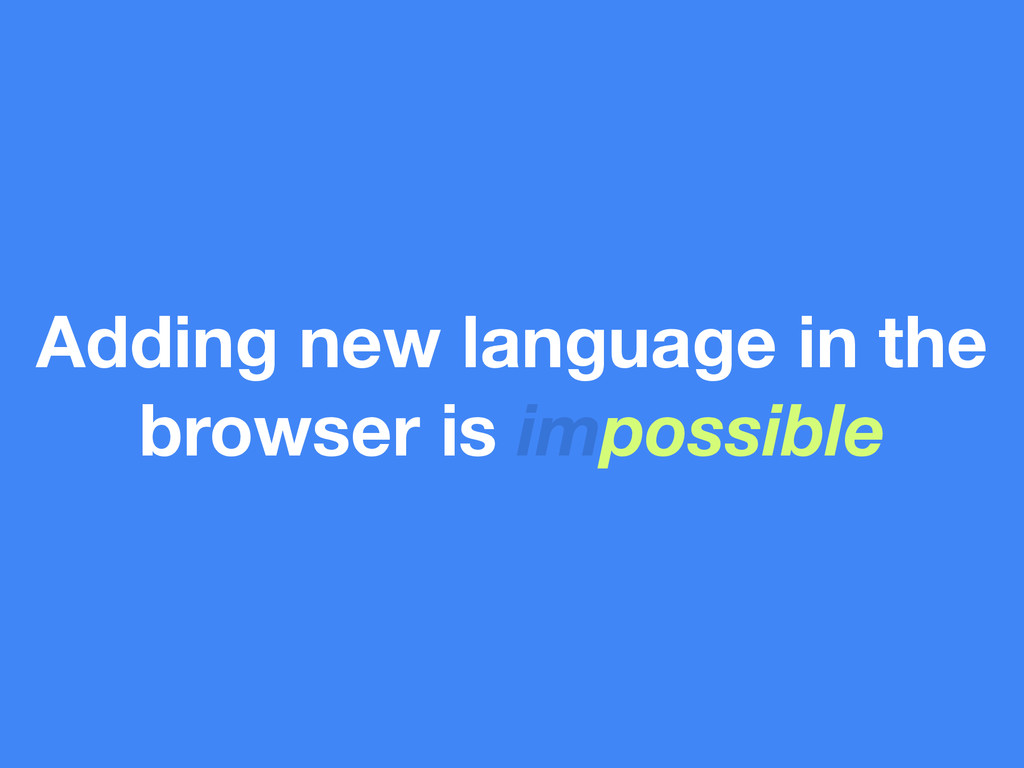 Adding new language in the browser is impossible
