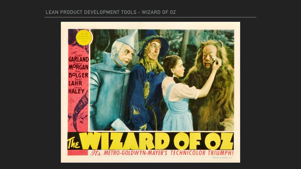 LEAN PRODUCT DEVELOPMENT TOOLS - WIZARD OF OZ