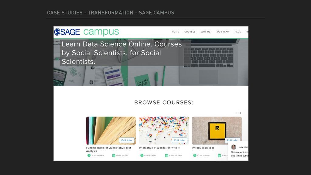 CASE STUDIES - TRANSFORMATION - SAGE CAMPUS