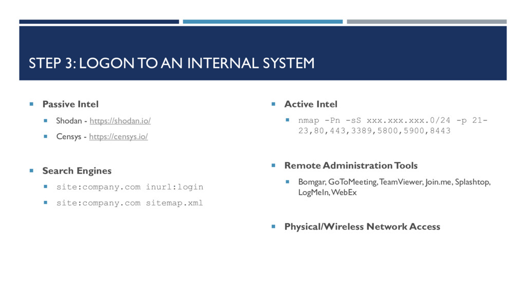 STEP 3: LOGON TO AN INTERNAL SYSTEM  Passive I...