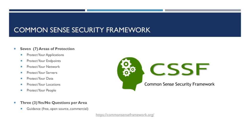 COMMON SENSE SECURITY FRAMEWORK  Seven (7) Are...