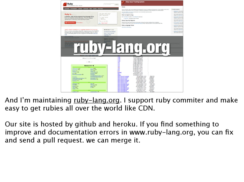 ruby-lang.org And I'm maintaining ruby-lang.org...