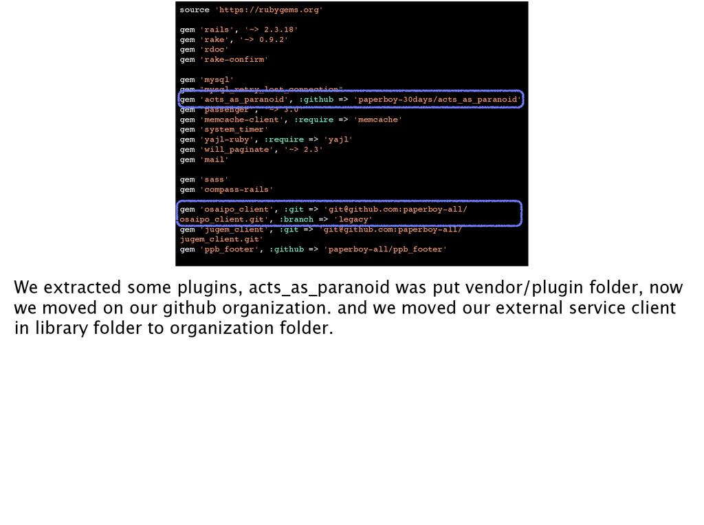 source 'https://rubygems.org'! ! gem 'rails', '...