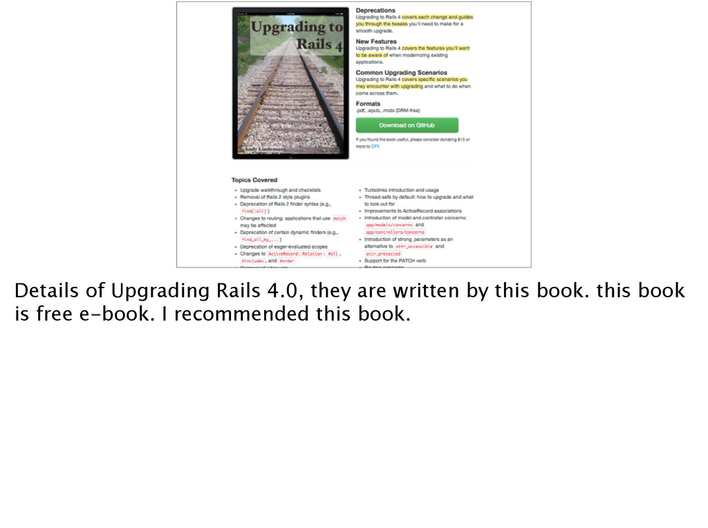 Details of Upgrading Rails 4.0, they are writte...