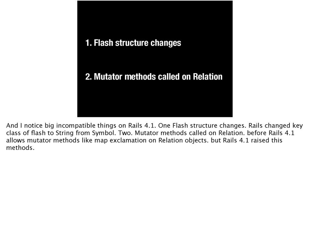 1. Flash structure changes 2. Mutator methods c...