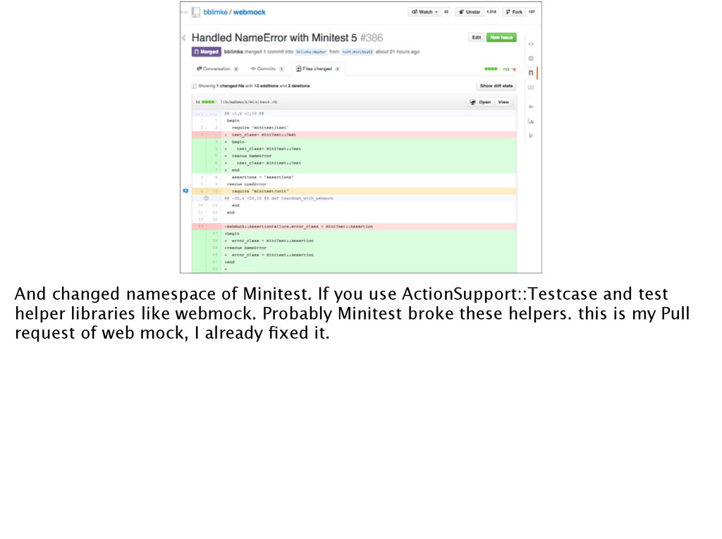 And changed namespace of Minitest. If you use A...