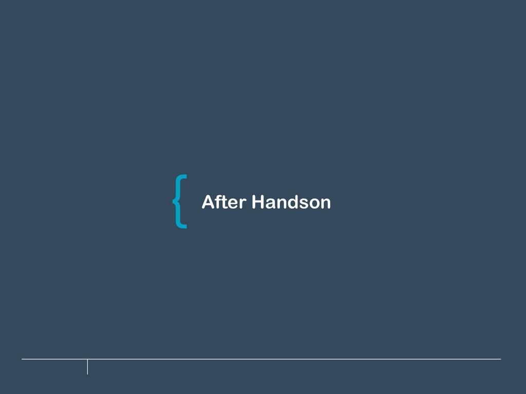 After Handson \