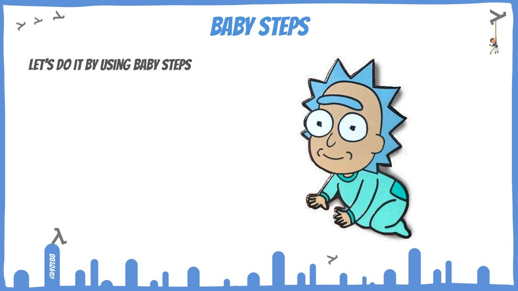@yot88 Baby steps Let's do it by using baby ste...