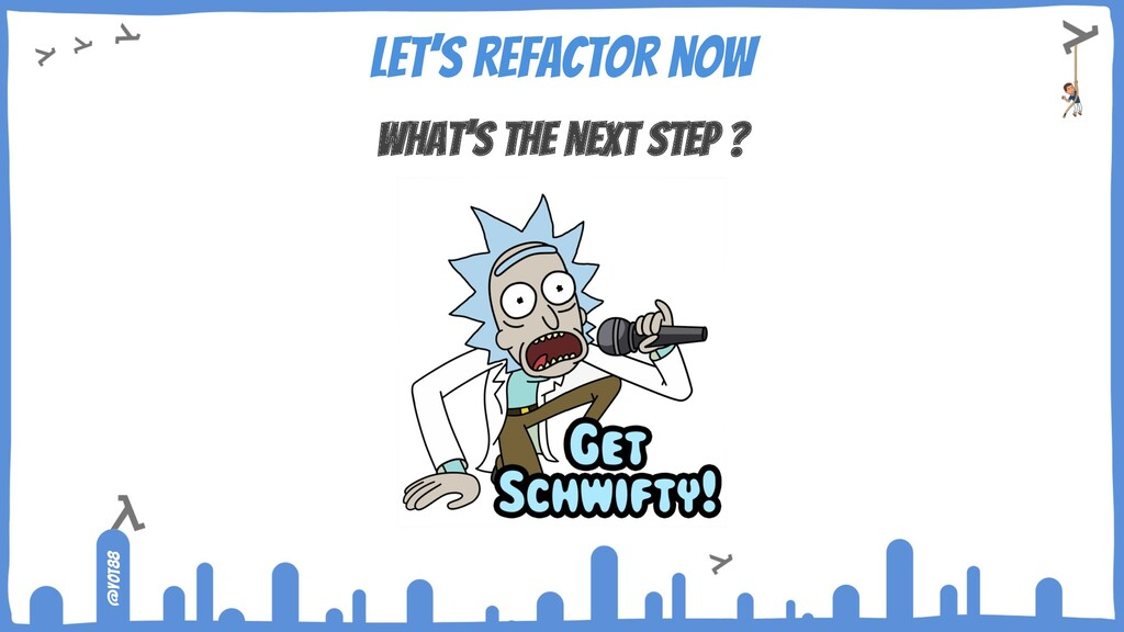 @yot88 Let's refactor now What's the next step ?
