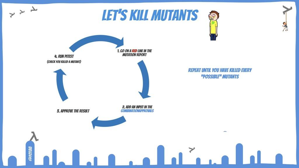 @yot88 Let's kill mutants