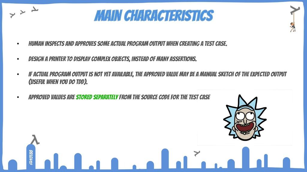 @yot88 Main characteristics • human inspects an...