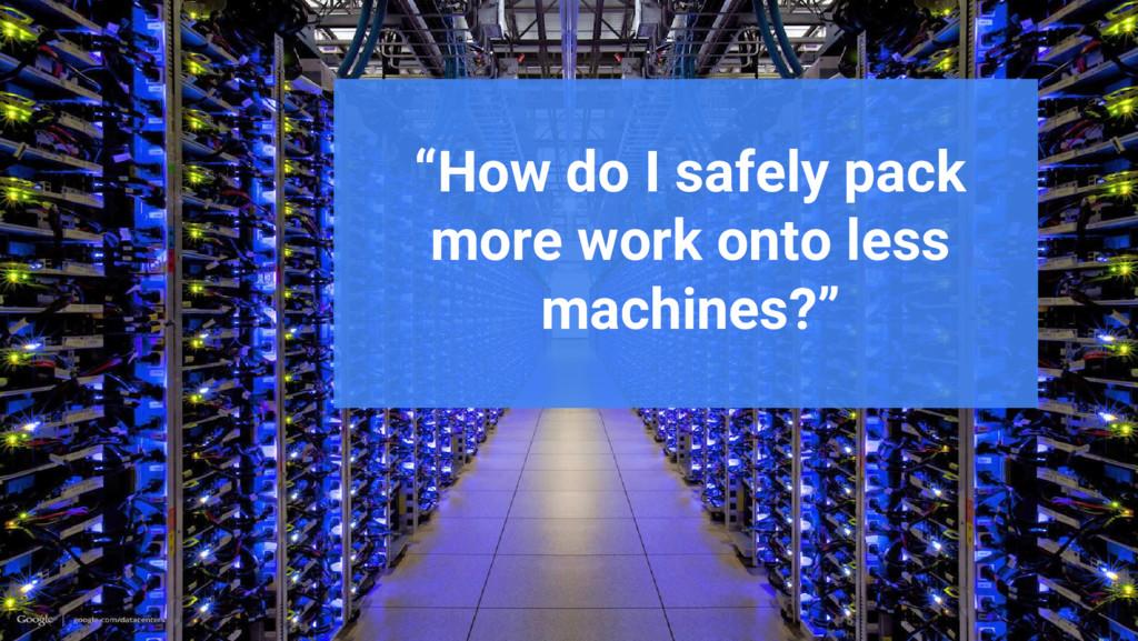 """Google Cloud Platform """"How do I safely pack mor..."""
