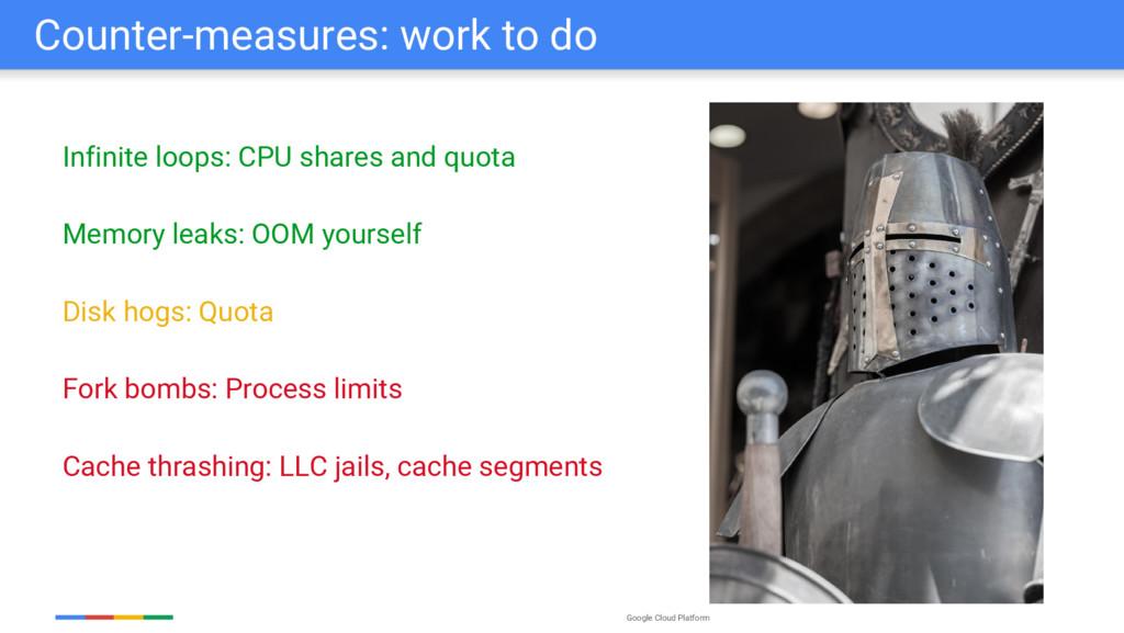 Google Cloud Platform Counter-measures: work to...