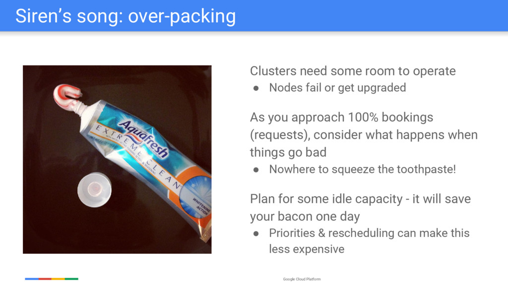 Google Cloud Platform Siren's song: over-packin...