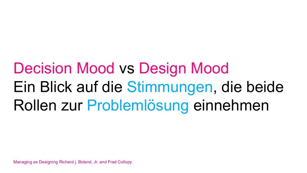 Decision Mood vs Design Mood Ein Blick auf die ...