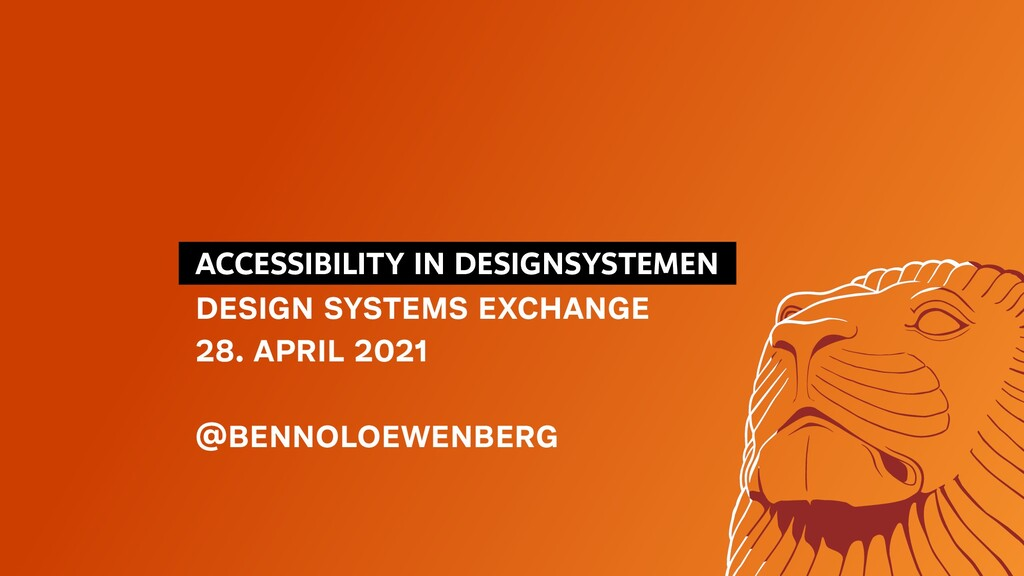 ACCESSIBILITY IN DESIGNSYSTEMEN DESIGN SYSTE...