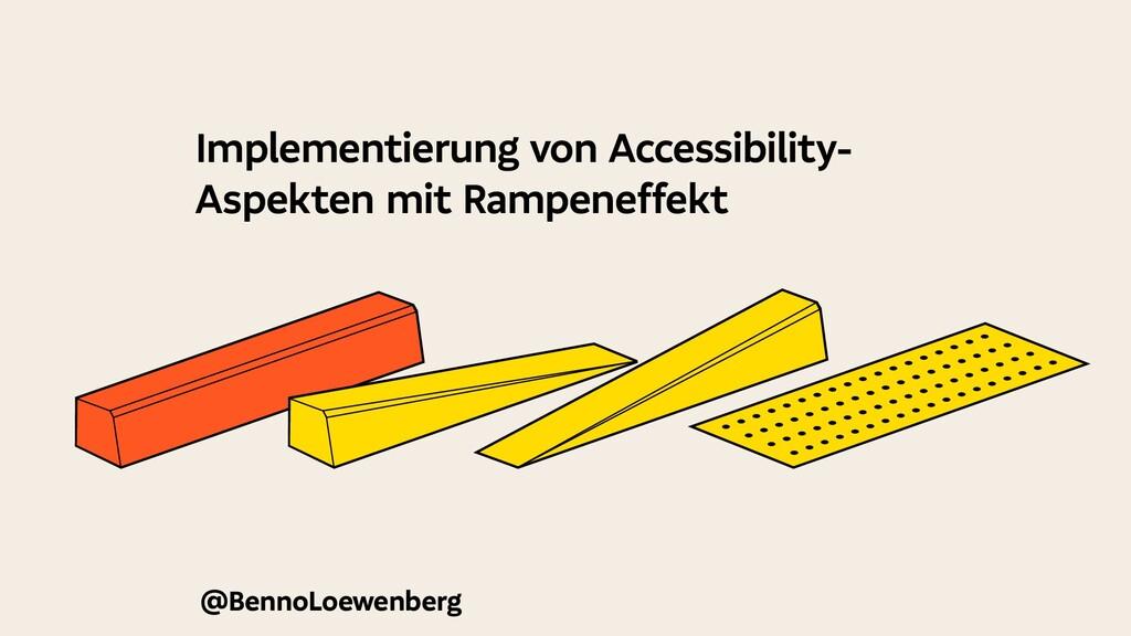 @BennoLoewenberg Implementierung von Accessibil...