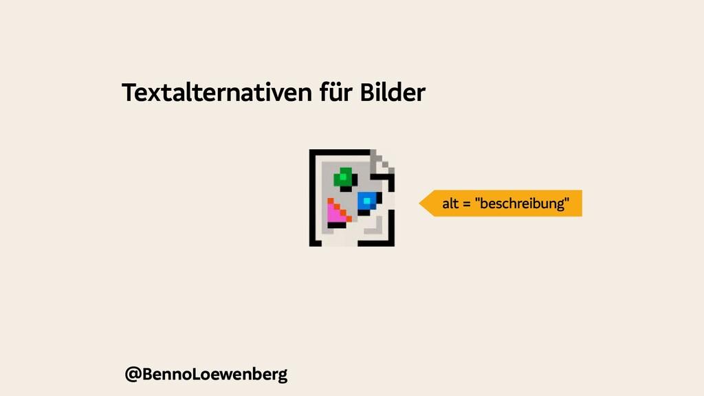Textalternativen für Bilder @BennoLoewenberg al...