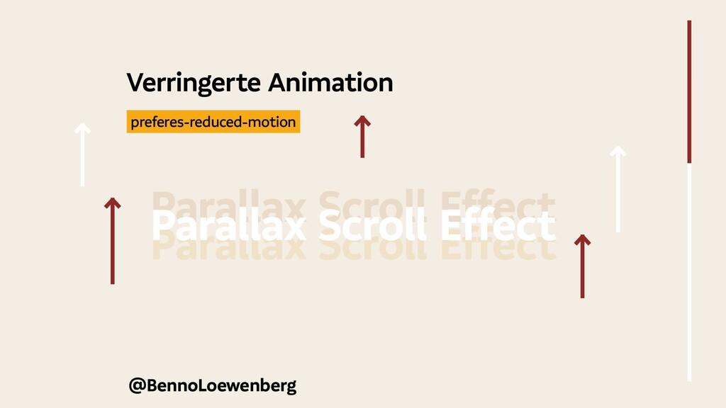 @BennoLoewenberg Verringerte Animation Parallax...