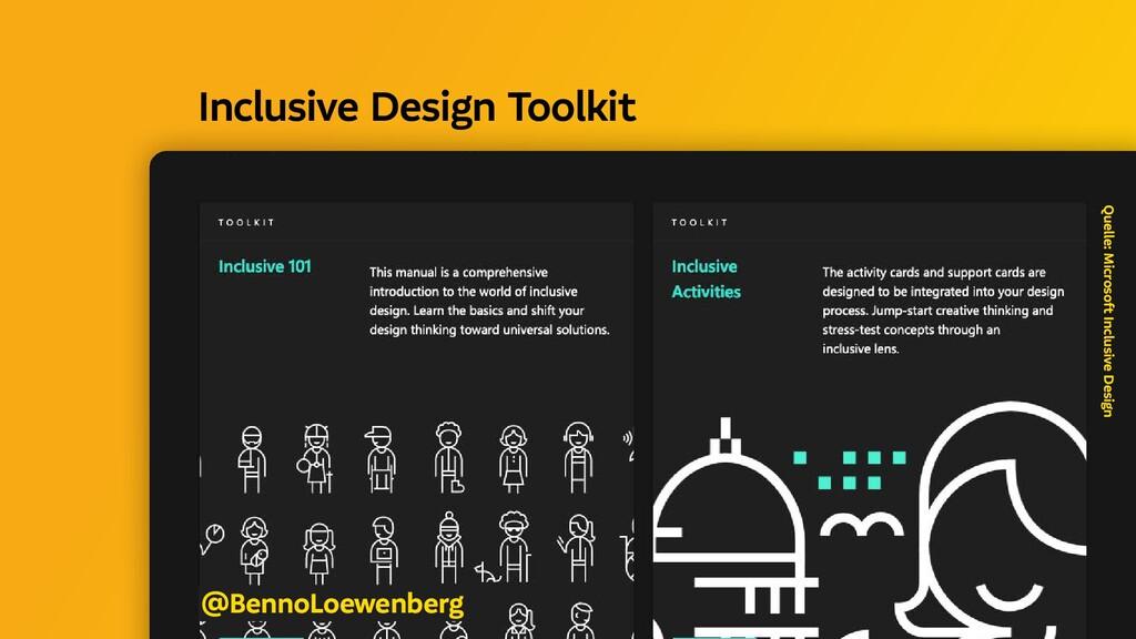 Quelle: Microsoft Inclusive Design @BennoLoewen...