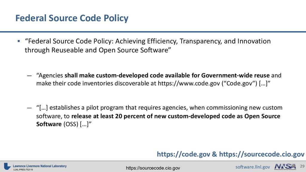 "LLNL-PRES-752119 29 software.llnl.gov § ""Federa..."