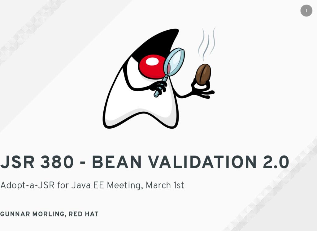 JSR 380 - BEAN VALIDATION 2.0 Adopt-a-JSR for J...