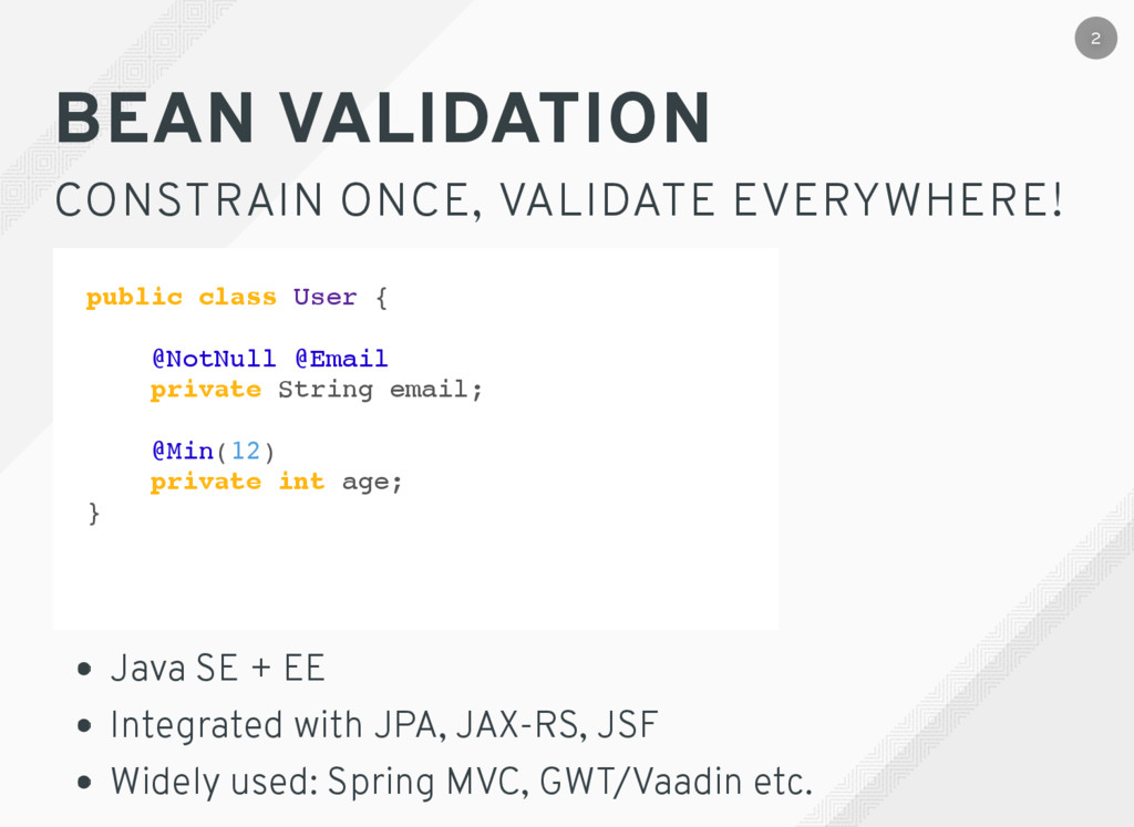 BEAN VALIDATION CONSTRAIN ONCE, VALIDATE EVERYW...