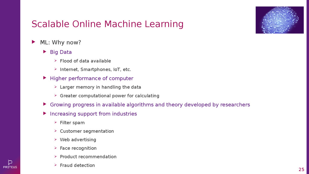 25 Scalable Online Machine Learning  ML: Why n...