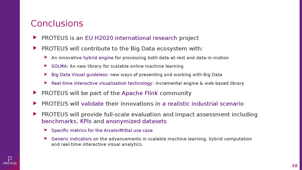 48 Conclusions  PROTEUS is an EU H2020 interna...
