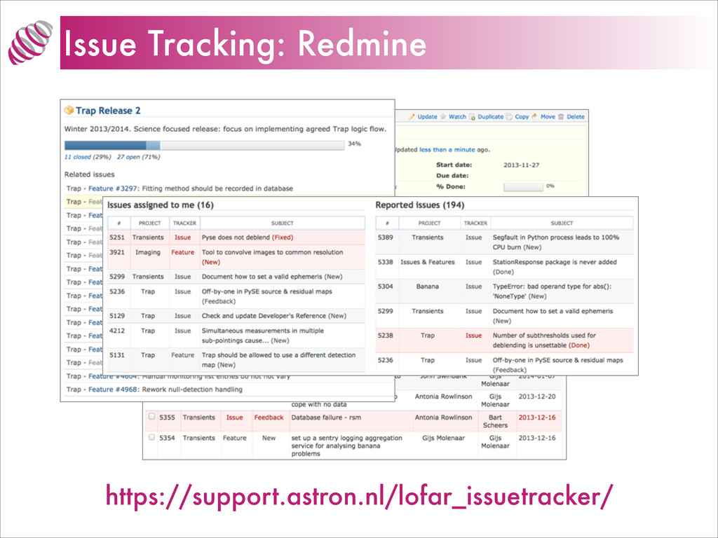 Issue Tracking: Redmine https://support.astron....