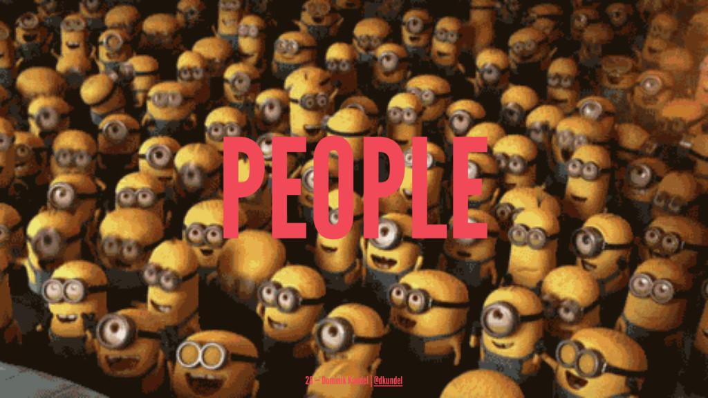 PEOPLE 28 — Dominik Kundel | @dkundel