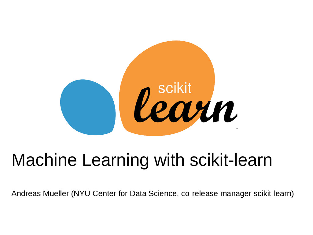Machine Learning with scikit-learn Andreas Muel...