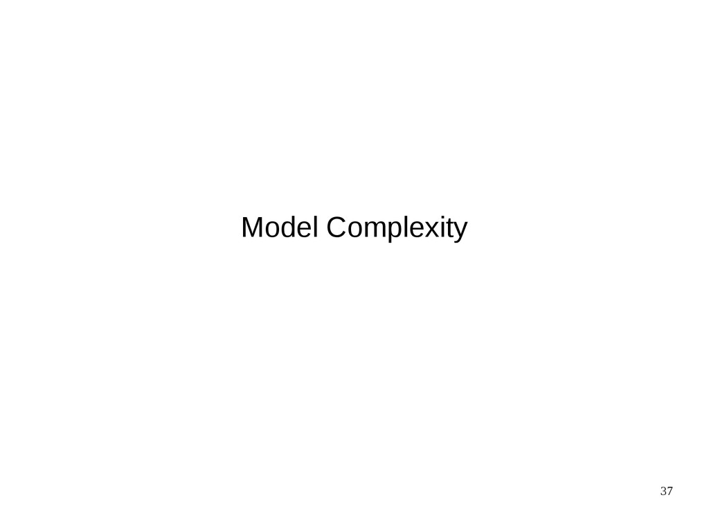 37 Model Complexity