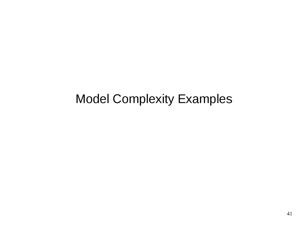 41 Model Complexity Examples