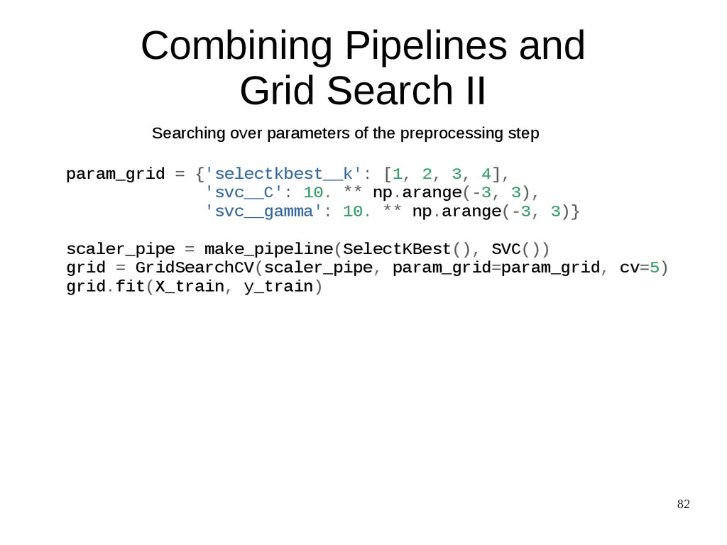 82 Combining Pipelines and Grid Search II Searc...