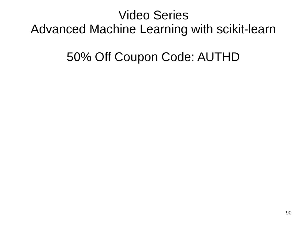90 Video Series Advanced Machine Learning with ...