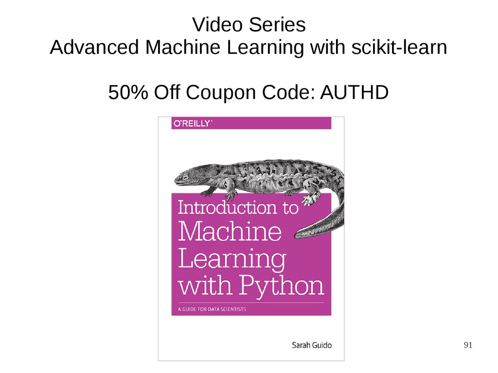 91 Video Series Advanced Machine Learning with ...