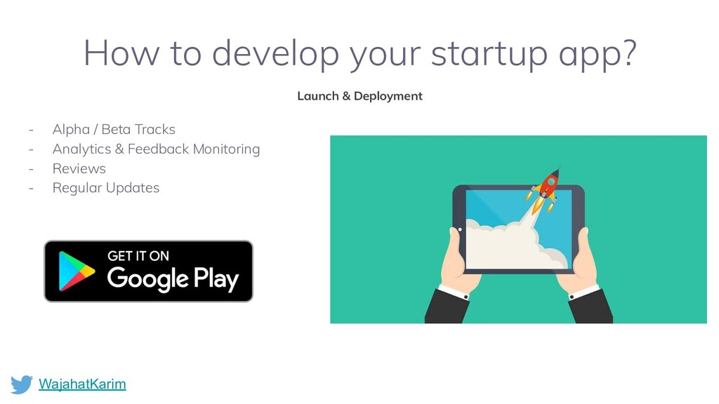 WajahatKarim How to develop your startup app? L...