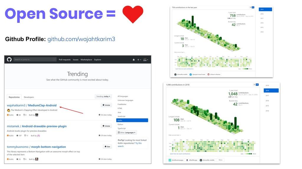 Open Source = Github Profile: github.com/wajaht...