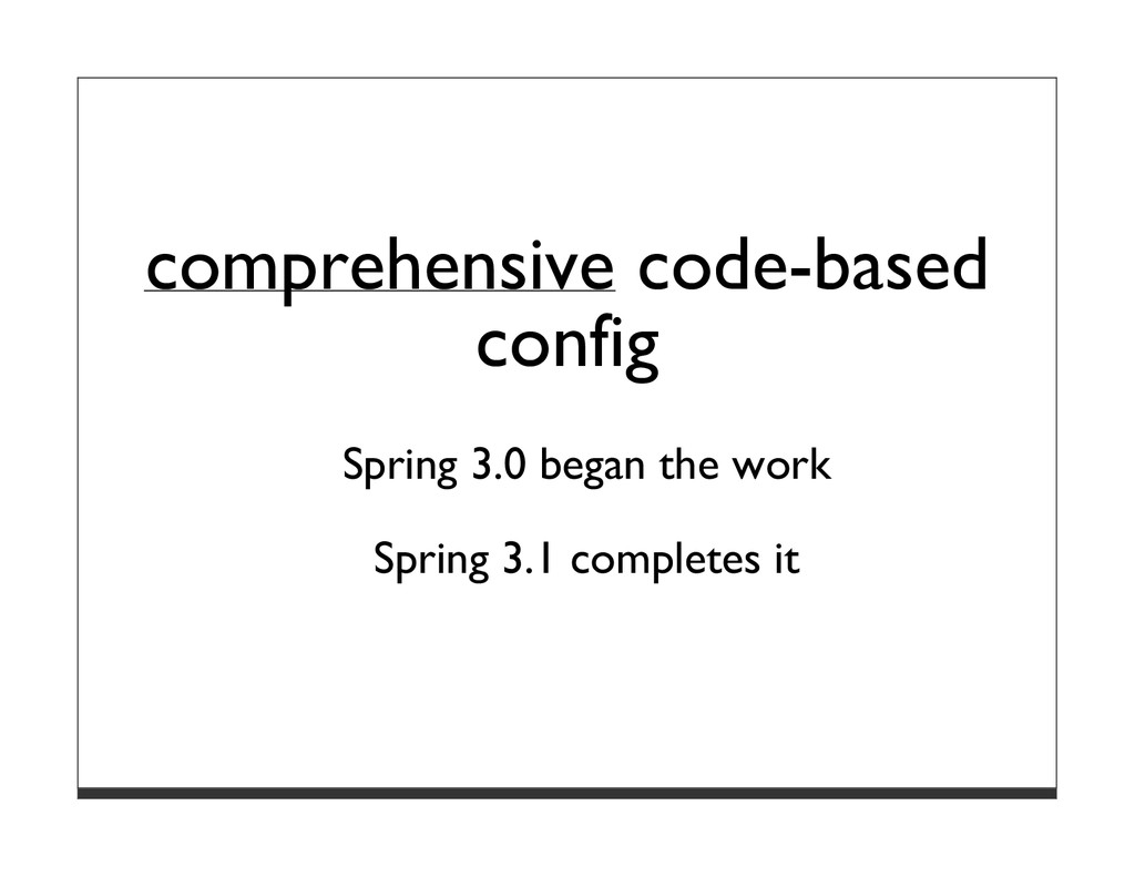 comprehensive code-based config Spring 3.0 bega...