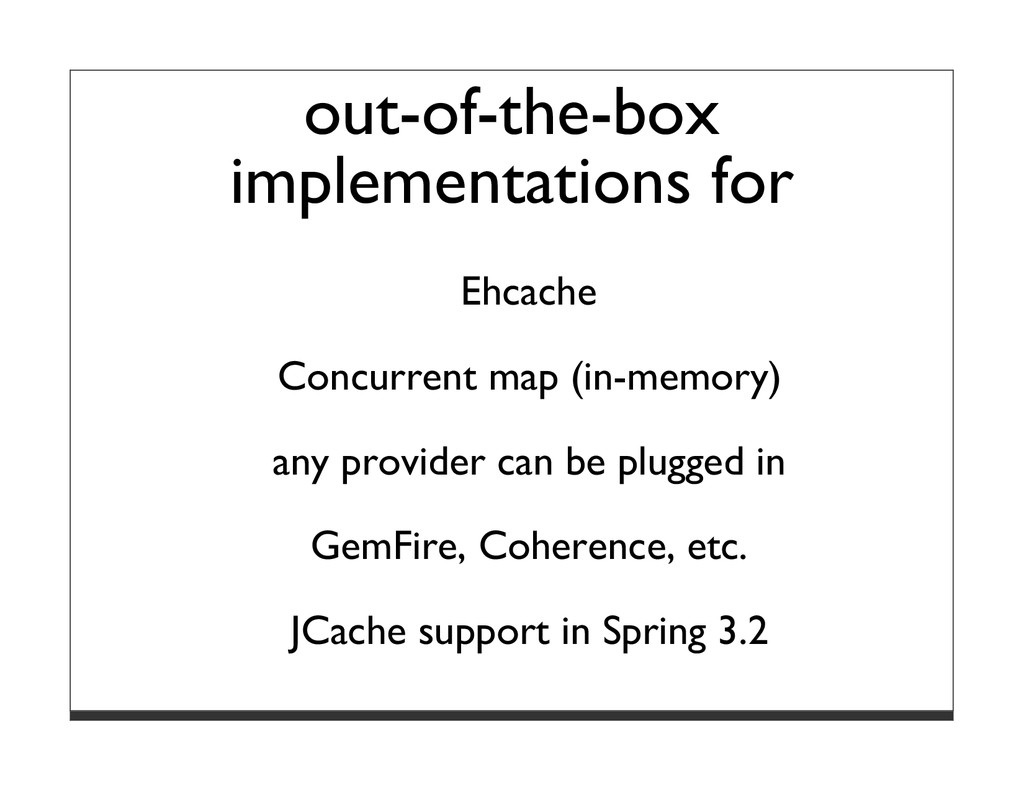 out-of-the-box implementations for Ehcache Conc...