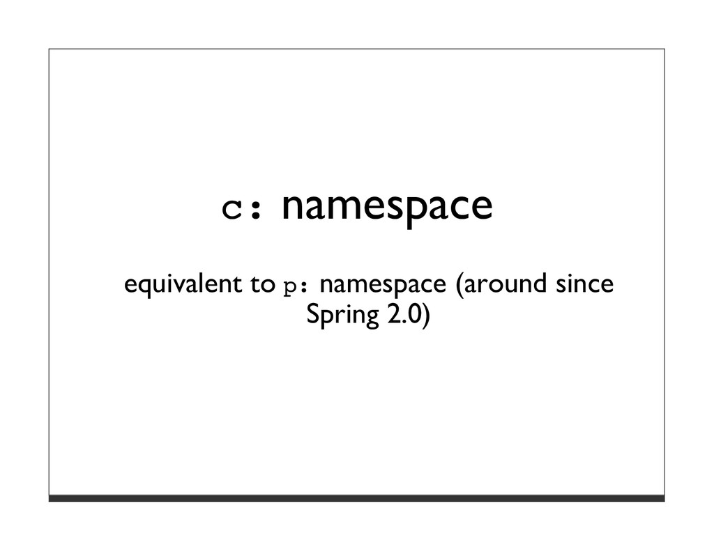 c: namespace equivalent to p: namespace (around...