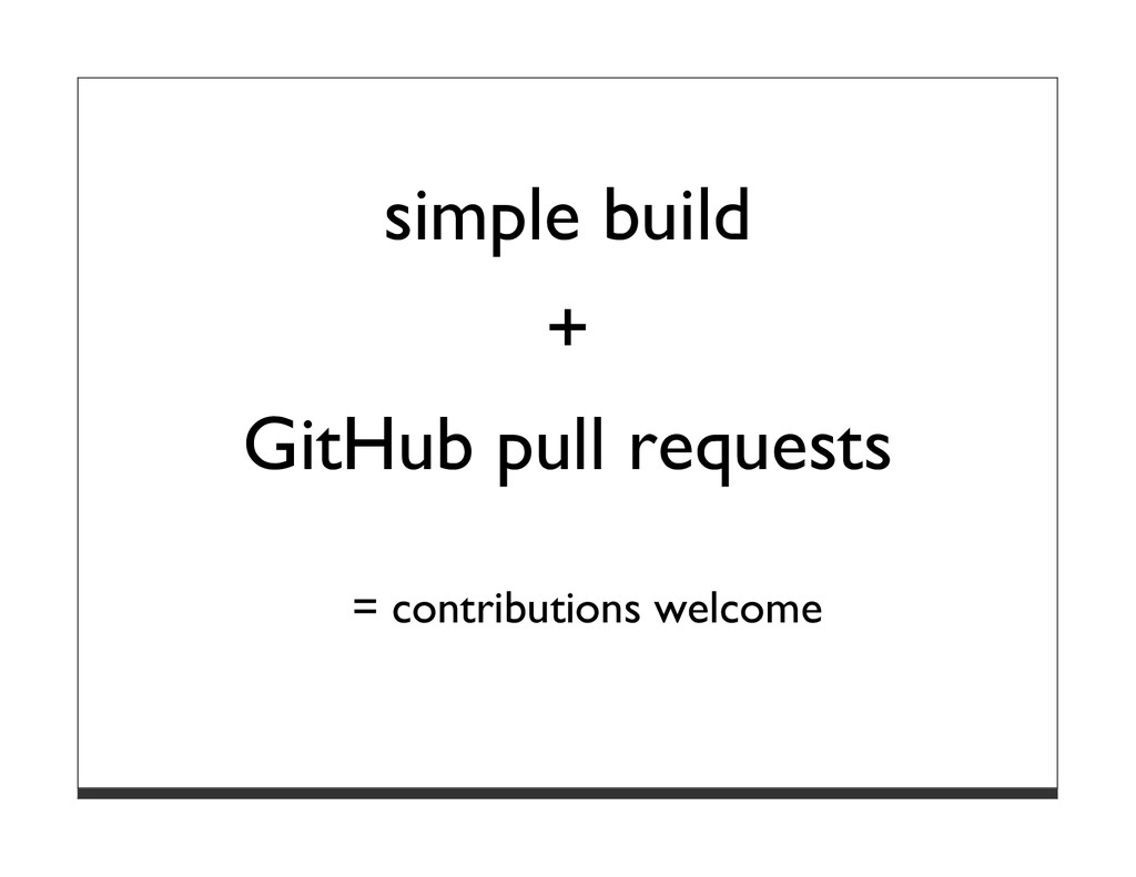 simple build + GitHub pull requests = contribut...