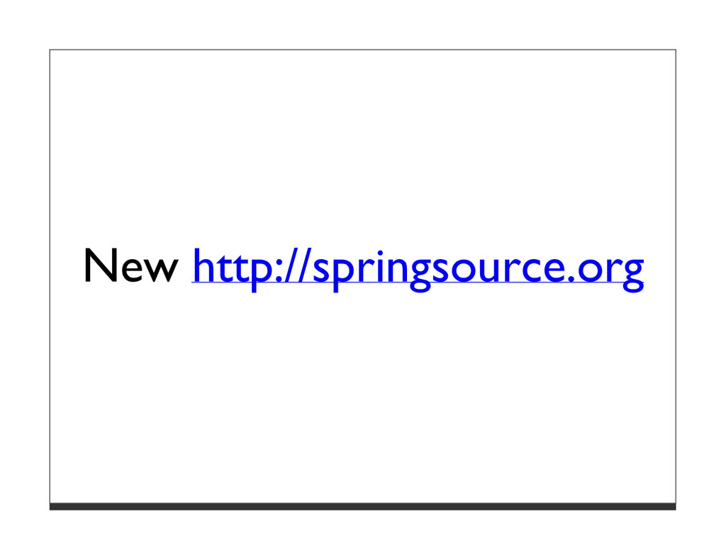 New http://springsource.org
